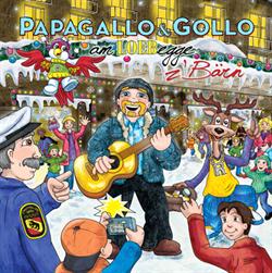 Papagallo & Gollo am Loebegge z'Bärn